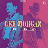 Blue Break Beats by Lee Morgan