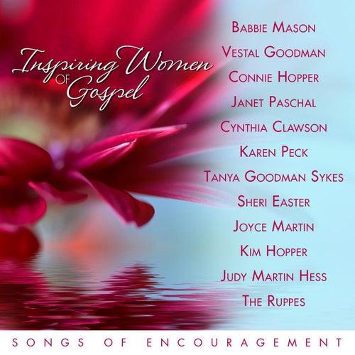 Inspiring Women of Gospel Music: Songs of Encouragement by Various Artists