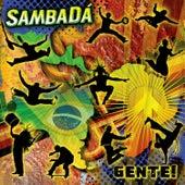 Gente by SambaDa