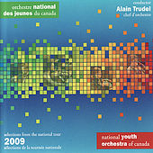 Selections from the National Tour 2009 by National Youth Orchestra of Canada