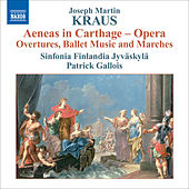 Kraus, J.M.: Aeneas in Carthage (orchestral excerpts) by Patrick Gallois