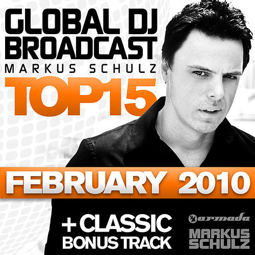 Global DJ Broadcast Top 15 - February 2010 by Various Artists