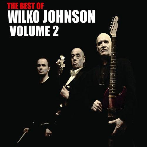 The Best Of Wilko Johnson Volume 2 by Wilko Johnson