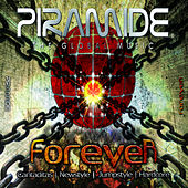 Piramide Forever by Various Artists