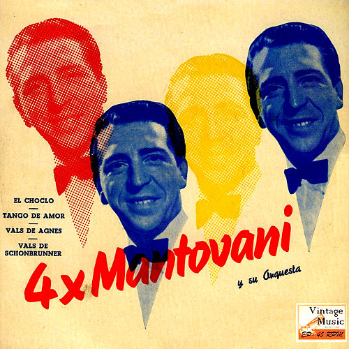 Vintage Dance Orchestras Nº 99 - EPs Collectors, '4 x Mantovani' by Mantovani & His Orchestra