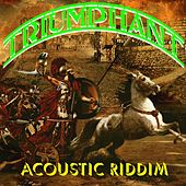 Triumphant Acoustic Riddim by Various Artists