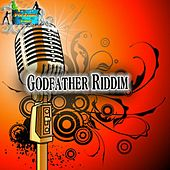 Godfather Riddim by Various Artists