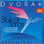 Dvorak: Biblical Songs by Ivan Kusnjer