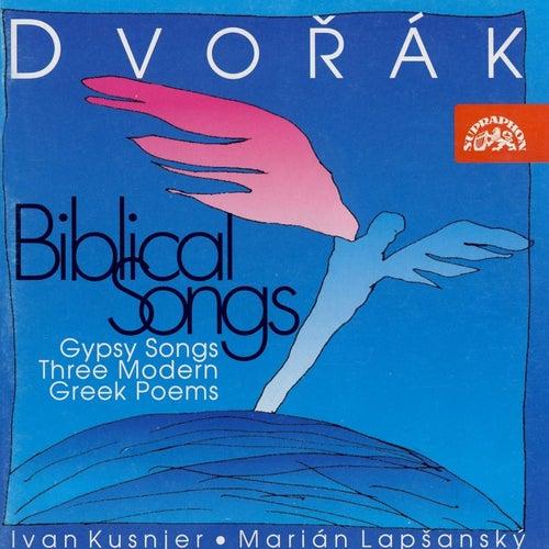Dvorak: Biblical Songs by Ivan Kusnjer