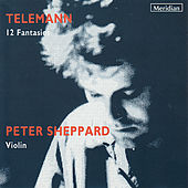 Telemann: 12 Fantasies for Violin without Bass by Peter Sheppard
