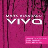 Viva by Mark Alvarado