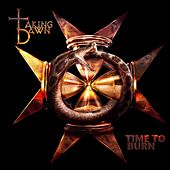 Time To Burn by Taking Dawn