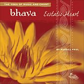 Bhava: Ecstatic Heart by Russill Paul