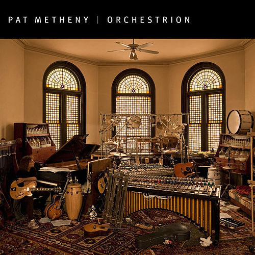 Orchestrion by Pat Metheny