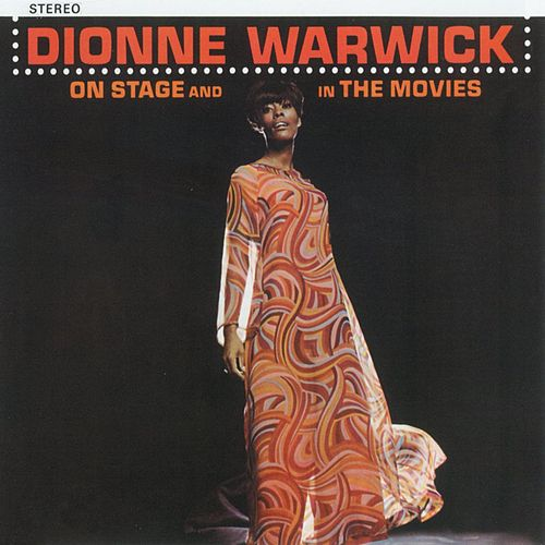 On Stage And In The Movies by Dionne Warwick