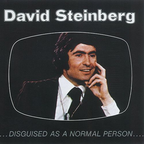 Disguised As A Normal Person by David Steinberg