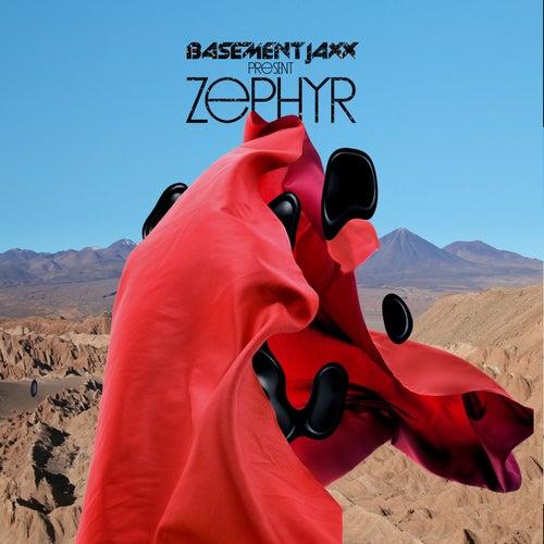 Zephyr by Basement Jaxx