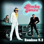 Freeze [Remixes V.2] by Bimbo Jones