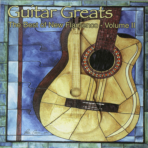 Guitar Greats Vol. 2: The Best Of New Flamenco by Various Artists