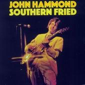Southern Fried by John Hammond, Jr.