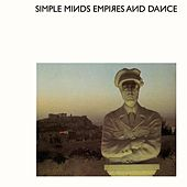 Empires and Dance by Simple Minds