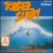 Killer Surf: Best Of The Challengers by The Challengers