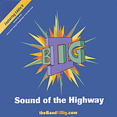 Sound Of The Highway by II Big