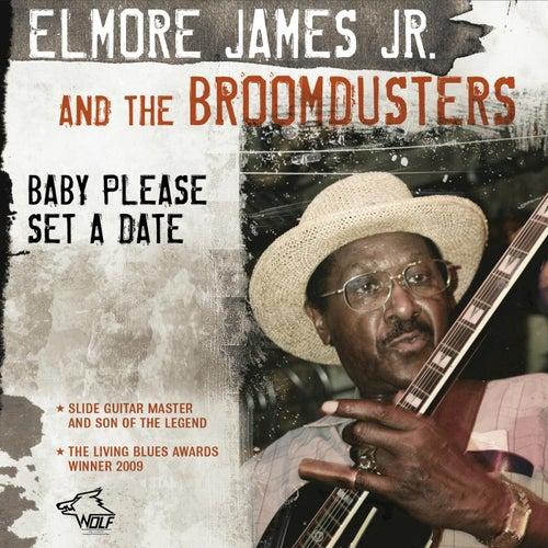 Baby Please Set A Date by Elmore James Jr.