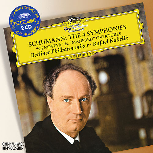 Schumann: The 4 Symphonies; Overtures Opp.81 'Genoveva' & 115 'Manfred' by Berliner Philharmoniker