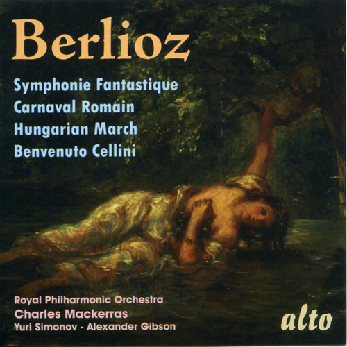Berlioz: Symphonie Fantastique; Overtures by Royal Philharmonic Orchestra