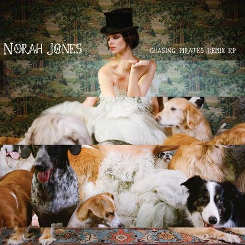 Chasing Pirates Remix EP by Norah Jones