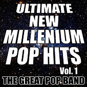 Ultimate New Millennium Pop Hits Vol. 1 by The Great Pop Band