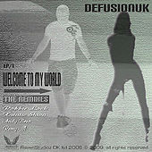 Welcome 2 My World - The Remixes by DefusionUK