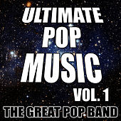 Ultimate Pop Music Vol. 1 by The Great Pop Band