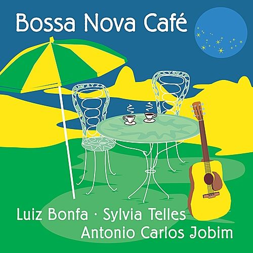 Bossa Nova Cafe by Various Artists