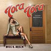 Miss B. Haven by Tora Tora