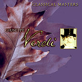 Classical Masters - Giuseppe Verdi by Various Artists