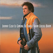 Johnny Cash Is Coming To Town/Boom Chicka Boom by Johnny Cash