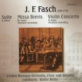 Fasch: Suite in G Minor, Missa Brevis in B-Flat Major, Concerto in D Major by Linden Baroque Orchestra