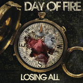 Losing All by Day Of Fire