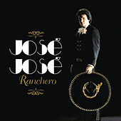 Jose Jose Ranchero by Jose Jose