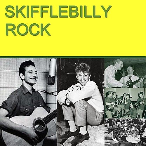 Skifflebilly Rock by Various Artists