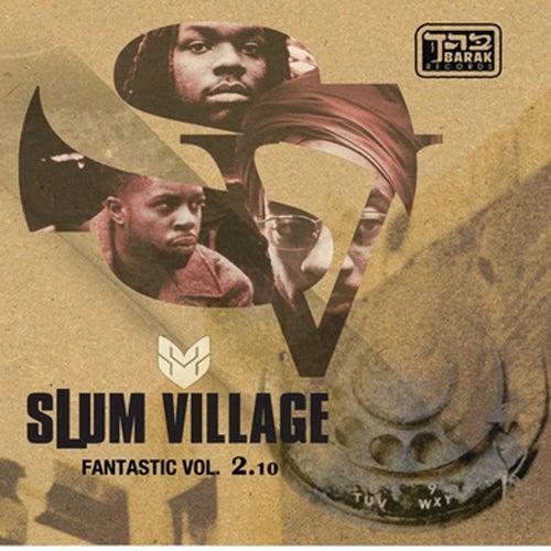 Fantastic Vol. 2.10 by Slum Village
