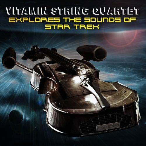 Vitamin String Quartet Tribute to Star Trek by Vitamin String Quartet