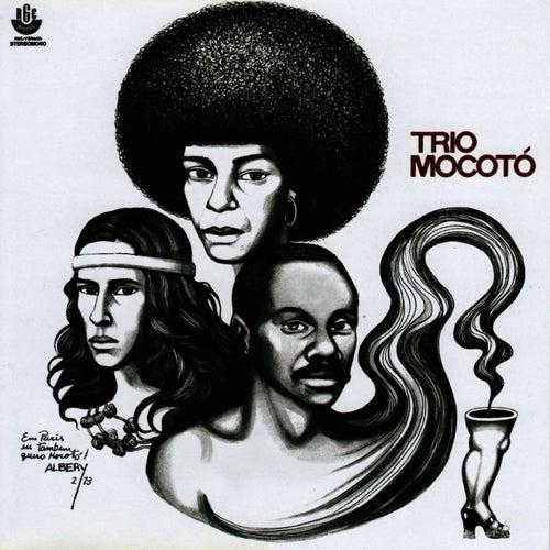Trio Mocotó by Trio Mocoto