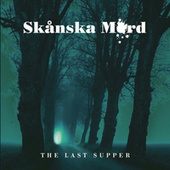 The Last Supper by Skånska Mord