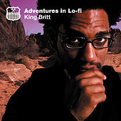 Adventures In Lo-Fi by King Britt