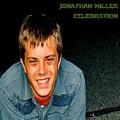 Celebration by Jonathan Miller
