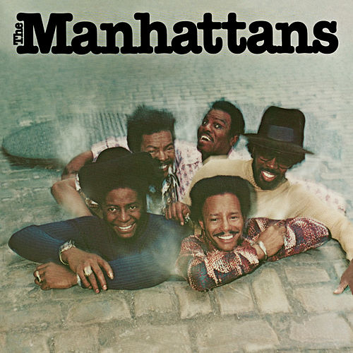 The Manhattans von The Manhattans