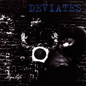 My Life by Deviates